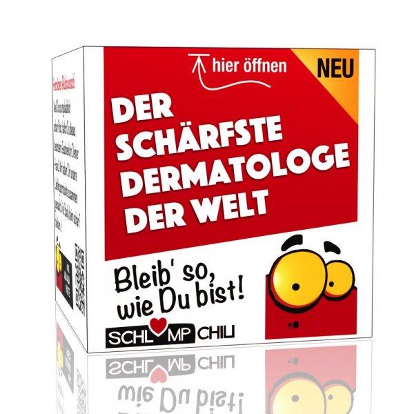 Der schärfste Dermatologe der Welt - Ein witziges Geschenk!