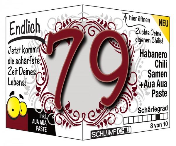 Endlich 79 - Ein scharfes Geschenk zum Geburtstag!