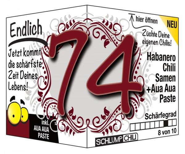 Endlich 74 - Ein scharfes Geschenk zum Geburtstag!