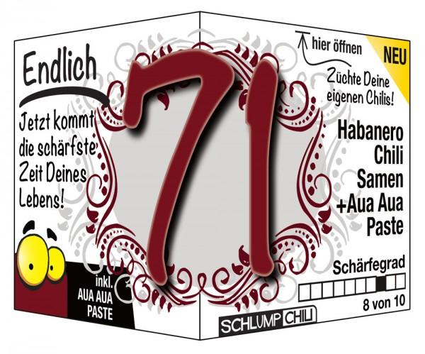 Endlich 71 - Ein scharfes Geschenk zum Geburtstag!