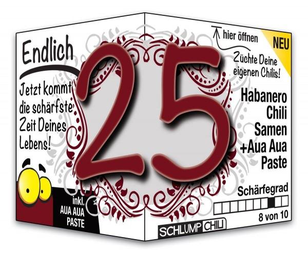 Endlich 25 - Ein scharfes Geschenk zum Geburtstag!