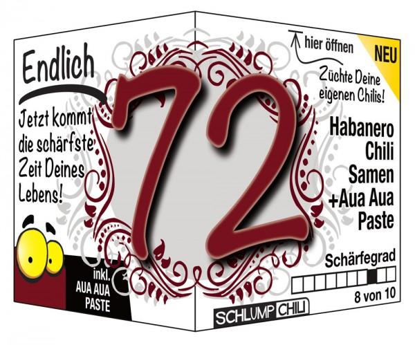Endlich 72 - Ein scharfes Geschenk zum Geburtstag!