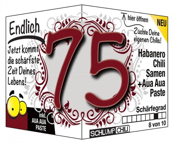 Endlich 75 - Ein scharfes Geschenk zum Geburtstag!