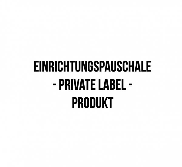 Einrichtungspauschale Private Label