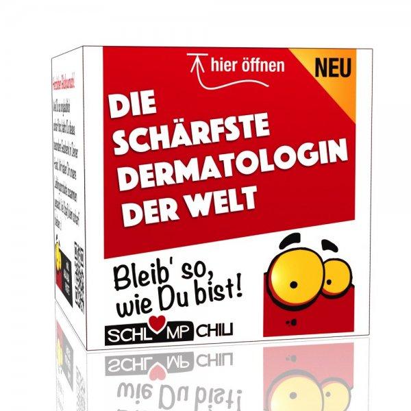 Die schärfste Dermatologin der Welt - Ein witziges Geschenk!