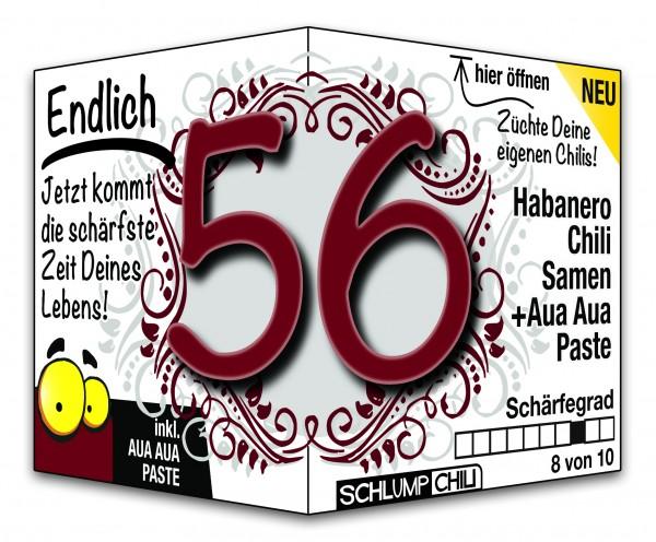 Endlich 56 - Ein scharfes Geschenk zum Geburtstag!